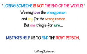 """Losing Someone Is Not The End of The World"""" ~ Inspirational Quote"""