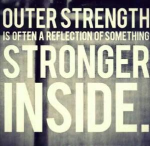 Outer Strength ... Inner Strength