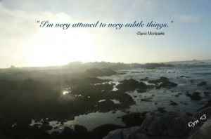 Alanis Morissette Quote, photo by Cyn