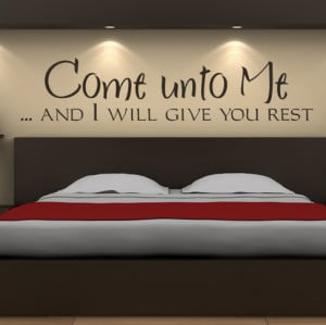 Come-Unto-Me-And-I-Will-Give-You-Rest-Quote-Wall-Sticker-Wall-Art ...