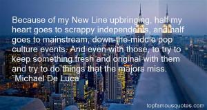 Michael De Luca Quotes Pictures