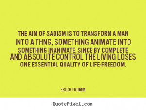 good life quotes from erich fromm design your own quote