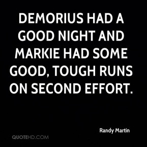 ... -martin-quote-demorius-had-a-good-night-and-markie-had-some-good.jpg