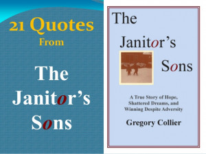 21 Quotes from The Janitor's Sons -- a book by Gregory Collier