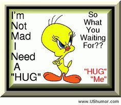 Cartoon Quotes About Laughter | Tweety quote cartoon US Humor - Funny ...