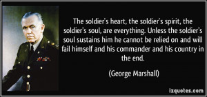 ... and his commander and his country in the end. - George Marshall