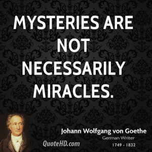 Mysteries are not necessarily miracles.