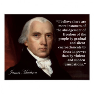 James Madison Freedom Quote Print