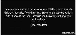 More Kool Moe Dee Quotes