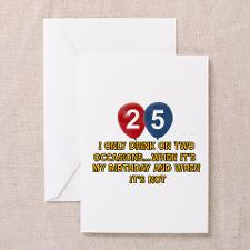 25 year old birthday designs Greeting Card for