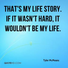 Life story Quotes