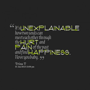 Quotes Picture: it's unexplainable how two souls can meet each other ...