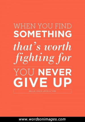 Never Give Up On Someone You Love Quotes