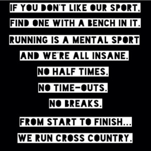 Cross Country Running Quotes For Girls Cross Country Slogans