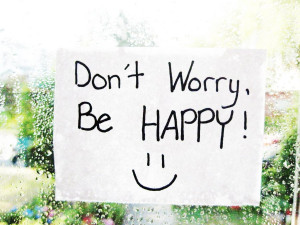 ... wallpapers don t worry be happy hd photos don t worry be happy quote