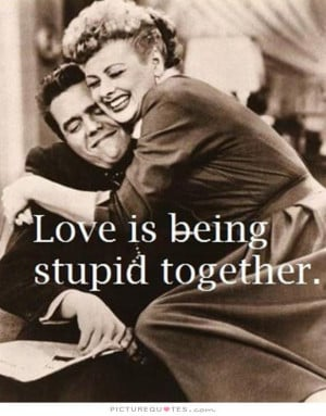 Love Quotes Short Love Quotes Stupid Quotes Fun Quotes Short Love ...
