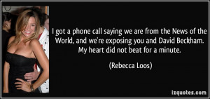 quote-i-got-a-phone-call-saying-we-are-from-the-news-of-the-world-and ...