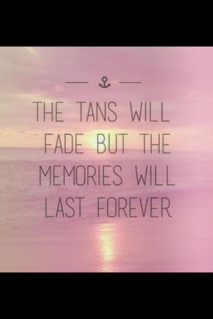 ... Memories, Summertime, Summer Quotes, Travel Quotes, Summer Time