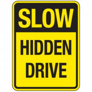 ... Traffic Signs > Reflective Traffic Reminder Signs - Slow Hidden Drive