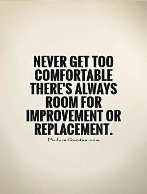 Improvement Quotes Comfortable Quotes