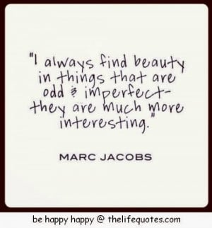 inspirational beauty quotes i always find beauty in things that are ...