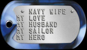Navy Wife Support http://www.mydogtag.com/militaryfamily