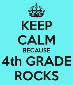 Fourth Grade Rocks Keep calm because 4th grade