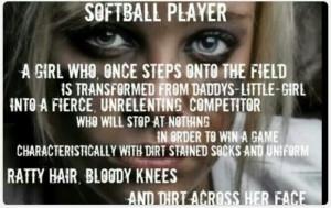 Softball Player Quotes Softball player