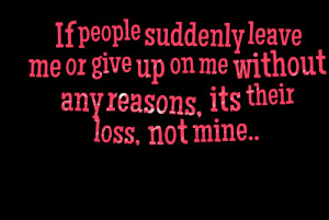 Leave Quotes – Leaving Quotes –Quote – Sayings.