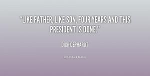 Like Father Like Son Quotes -like-father-like-son-four