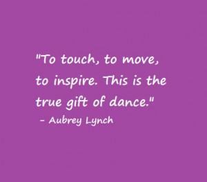 Dance Quote: Aubrey Lynch