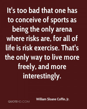 It's too bad that one has to conceive of sports as being the only ...
