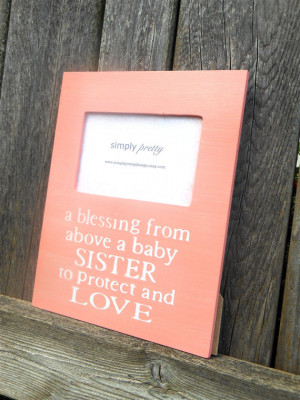 ... Sister Quote Picture Frame, Baby Sister Gift, Personalized New Baby