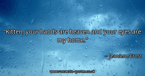 kitten-your-hands-are-heaven-and-your-eyes-are-my-home_600x315_20747 ...