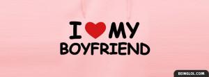 Love My Boyfriend Facebook Timeline Cover