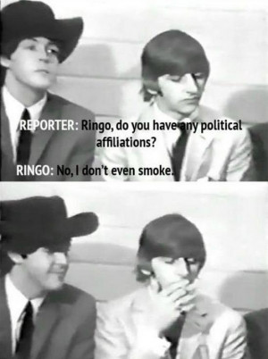 Ringo Starr Does Not Know Where You Got He's Into Politics & Smoking