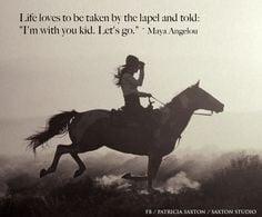 horse photos with quotes | Happy Birthday Maya Angelou | saxton studio ...
