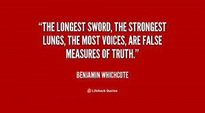 The longest sword, the strongest lungs, the most voices, are false ...