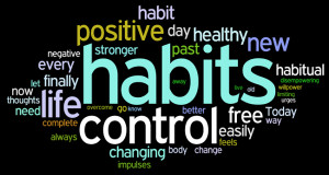 our life is ruled by habits if you don t change your habits you don t ...