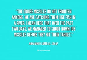quote-Mohammed-Saeed-al-Sahaf-the-cruise-missiles-do-not-frighten ...
