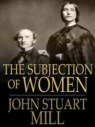 Subjection of Women by John Stewart Mill Research Papers explore the ...