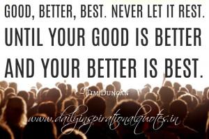 Quote Good Better Best Never Let It Rest Tim Duncan