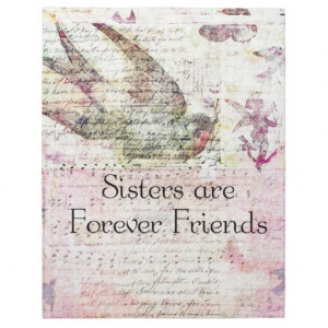 Sisters are Forever Friends QUOTE vintage art Jigsaw Puzzle