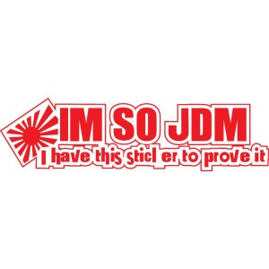 Jdm Quotes Sayings Geeky jdm sticker decals
