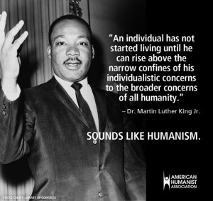 Our latest Sounds Like Humanism quote comes from Martin Luther King ...