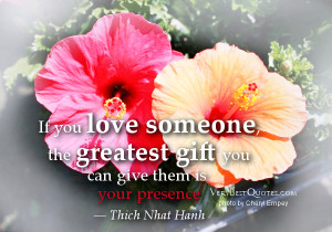 love-quotes-If-you-love-someone-the-greatest-gift-you-can-give-them-is ...