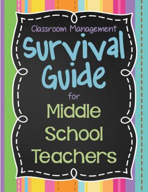 NEW Middle School Teacher's SURVIVAL GUIDE, Part 1