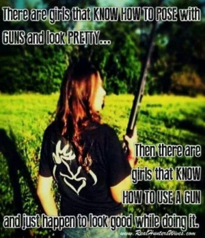 Guns and girls - hah! Damned right, and true for archery too.