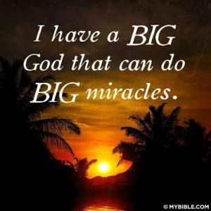 Bigggg miracles