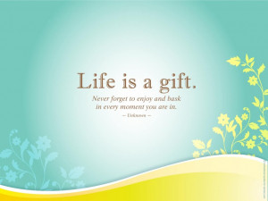 -positive-quote-about-life-is-a-gift-awesome-pictures-with-positive ...